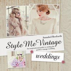 Style Me Vintage Weddings by Annabel Beeforth, http://www.amazon.com/dp/1862059608/ref=cm_sw_r_pi_dp_ZRgDqb1WK0RYW