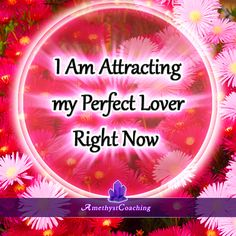 Today's Affirmation: I Am Attracting My Perfect Lover Right Now <3 #affirmation #coaching