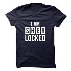I'm Sher Locked T-Shirt Hoodie Sweatshirts aoo. Check price ==► http://graphictshirts.xyz/?p=81574