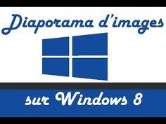 [TUTO FR] Mettre un diaporama d'image en fond d'écran sur windows 8 - YouTube