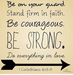 1st Corinthians 16:13-14