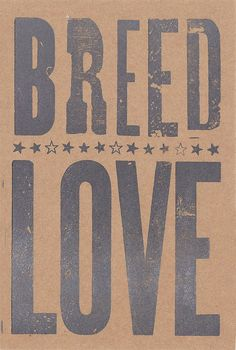 breed love • thecollectivepress