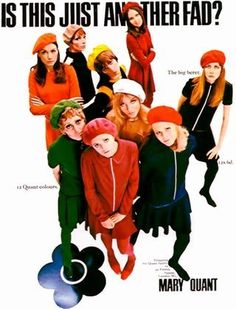 Fab Mary Quant ad. NOT just a fad!