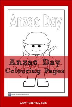 Anzac Day colouring pages for the classroom or home. www.teachezy.com www.earlychildhoodteachezy.com