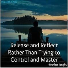 Release and reflect...