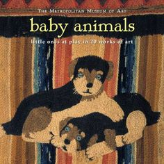 Baby Animals: Little Ones At Play In 20 Works Of Art Lach Used; Good William