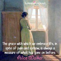 Alice Walker Quote ~ Grace