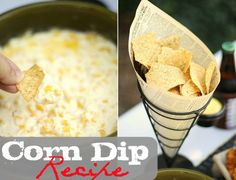 Corn Dip Recipe 2 boxes of Cream Cheese  2 cans of whole corn, drained  1/2 jar jalapenos, drained  1 stick of butter, melted  Frito Scoopers or another corn-style chip. AWESOME