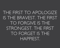 It's hard to forgive sometimes, but can  eventually forget.  Good character is admitting you did wrong and standing up to apologize.