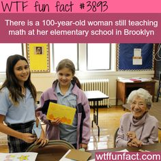 100-year-old still teaches math in elementary school - WTF fun facts
