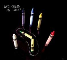 CRAYON LOVE-Who Killed Mr. Green?