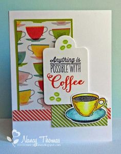 Handmade card by Nancy Thomas using the Coffee set from Verve.  #vervestamps #coffeelovingpapercrafters