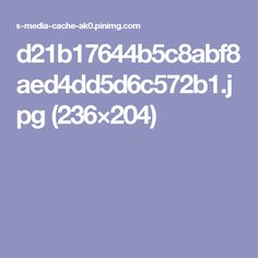 d21b17644b5c8abf8aed4dd5d6c572b1.jpg (236×204)