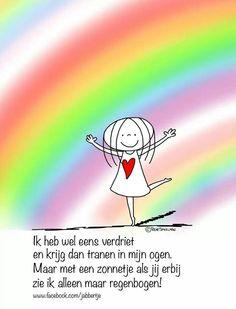 Ik heb wel een verdriet, dan krijg ik tranen in mijn ogen... All Quotes, Best Quotes, Dutch Quotes, Happy Words, My Dear Friend, Beautiful Words, Life Lessons, Texts, Poems