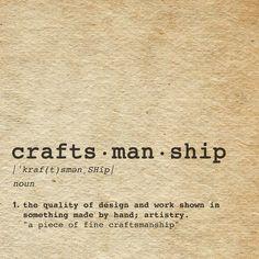 #craftsmanship #handcraft