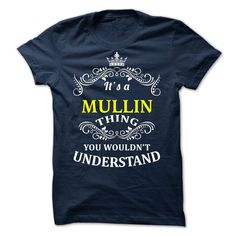 SunFrogShirts nice   MULLIN-  it is -  Discount 5% Check more at http://tshirtsayyes.com/camping/cool-tshirt-names-mullin-it-is-discount-5.html