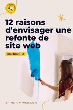 Les raisons d'envisager une refonte de site internet ne manquent pas. Je t'en donne une douzaine. Je te laisse réfléchir. Un site web n'est-il pas le cœur d'une entreprise ? #siteweb #entrepreneure #webmarketing Seo Site, Site Vitrine, Web Mobile, Web Seo, Site Wordpress, Web Design, Le Web, Business, Guide
