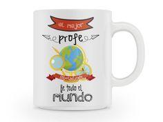 Tienes al #mejor #profe del #mundo? regalale esta #taza #personalizable