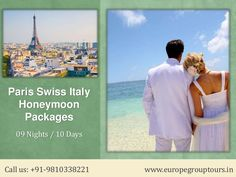 #EuropeHoneymoonPackages  #HoneymooninParis  #HoneymooninSwitzerland  #HoneymooninItaly Europe Group Tours offers Best #HoneymoonPackages for Paris Swiss Italy from Delhi India with all inclusive resorts, hotels and cover all romantic destinations, sightseeing and most romantic places in Paris Swiss Italy.