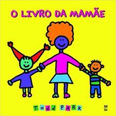 15 livros que celebram a relação de mães e filhos para ler junto