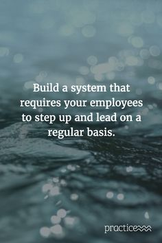 Build a system that requires your employees to step up and lead on a regular basis.  http://drfrieswiththat.com/articles/why-does-it-feel-like-you-have-to-manage-everything-in-your-practice/?utm_content=buffer23ce2&utm_medium=social&utm_source=pinterest.com&utm_campaign=buffer