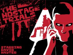 """""""Hostage Trials"""" on Kickstarter: You get a strange call from an unknown number. A mysterious voice informs you that one of your family members or friends has been kidnapped! Most of your interaction with the game will come through phone calls with different characters. You'll be at the mercy of the villain. He could call at any time and when he calls...you'd better be ready! You'll play with a friend who will be given """"Hostage Homework"""" that gets incorporated into the game."""