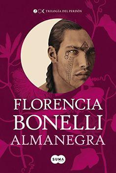 Old Story: Trilogía Del Perdón - Florencia Bonelli