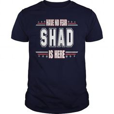 SHAD is here  No fear #name #tshirts #SHAD #gift #ideas #Popular #Everything #Videos #Shop #Animals #pets #Architecture #Art #Cars #motorcycles #Celebrities #DIY #crafts #Design #Education #Entertainment #Food #drink #Gardening #Geek #Hair #beauty #Health #fitness #History #Holidays #events #Home decor #Humor #Illustrations #posters #Kids #parenting #Men #Outdoors #Photography #Products #Quotes #Science #nature #Sports #Tattoos #Technology #Travel #Weddings #Women