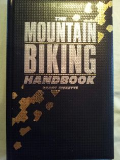 The Mountain Biking Handbook ; Barry Ricketts