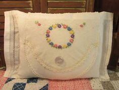 Sweet Handmade Pillow w/Vintage Linens ~ Lovely Embroidered Flowers Vintage Lace