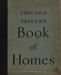 Chicago tribune book of homes