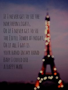 Die A Happy Man   Thomas Rhett...forget that... I want to see the northern lights!!!