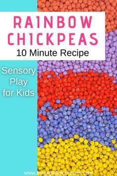 Learn how to make rainbow chickpeas in ten minutes. This sensory bin filler is so easy to make that your toddlers and preschoolers can help you to do it. #sensory #toddlers #preschool