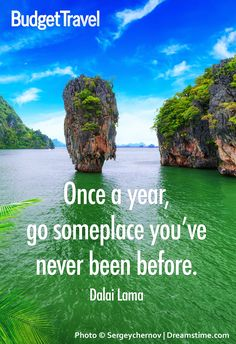 Once a year, go someplace you've never been before. Always been obsessed with #budgettravel one of the best sites for 20 somethings like me to plan to travel the world affordably