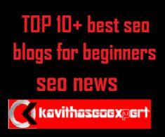 TOP 10+ best seo blogs for beginners,seo news Marketing Topics, Content Marketing, Internet Marketing, Digital Marketing, Seo Basics, What Is Seo, Seo News, Seo Guide, Seo For Beginners
