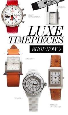LUXE TIMEPIECES //  Watches by Hermès, Chanel, Cartier, Movado, Jaeger Le Coultre, Alain Silberstein & more!