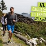 13.1 excuses not to train for 13.1 miles
