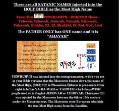 """Ahayah Yashiya - The Truth Be Told! : YHWH/JHVH AND AHAYAH (THE ILLUMINATI KNOWS THAT THE NAME OF THE MOST HIGH IS """"AHAYAH"""")"""