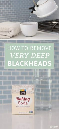 Deep blackheads usually require a trip to the spa or to a dermatologist, but try this home remedy first! You'll need an exfoliating facial cleanser, baking soda, mineral water and a tea pot. Get all the instructions here: www.ehow.com/how_6579448_remove-very-deep-blackheads.html?utm_source=pinterest.com&utm_medium=referral&utm_content=freestyle&utm_campaign=fanpage
