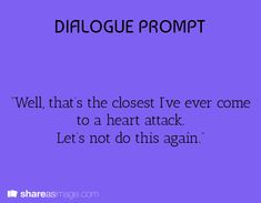 Posts about dialogue prompt written by thesolitarywordsmith Writing Inspiration Prompts, Book Prompts, Dialogue Prompts, Creative Writing Prompts, Book Writing Tips, Story Prompts, Writing Words, Cool Writing, Writing Help