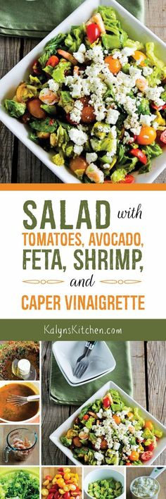 Capers fans will love this low-carb, gluten-free, and South Beach Diet Phase One Salad with Tomatoes, Avocado, Feta, Shrimp, and Caper Vinaigrette. [found on KalynsKitchen.com]