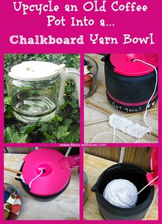 Upcycle an old coffee pot into a Yarn bowl!  The lid is great when you have pets and the chalkboard paint allows you to keep notes while working on your project!