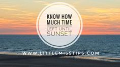 Need a sunset timer? Use your fingers - Little Miss Tips