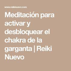 Meditación para activar y desbloquear el chakra de la garganta   Reiki Nuevo