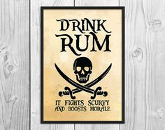 Drink Rum It Fights Scurvy and Boosts Morale  by BlackSailsUK