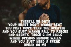 Keith Urban - Break On Me Ever time I hear this its Dan's voice .... #veryluckyme