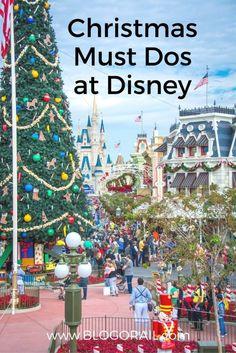 Christmas Must-Dos at Disney - Holiday fun at Walt Disney World and Disneyland from the Blogorail