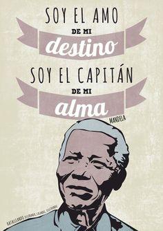 """""""Soy el amo de mi destino, soy el capitán de mi alma"""" Mandela  / #Frases #Marketuando"""