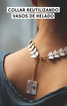 Tutorial DIY para hacerte este collar reciclando botes de papel laminado Collar, Diy Beauty, Delicate, Bracelets, Jewelry, Ice Cream Packaging, Canisters, Tutorials, Paper Envelopes