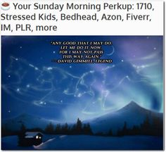 ☕ Your Sunday Morning Perkup: 1710, Stressed Kids, Bedhead, Azon, Fiverr, IM, PLR, more